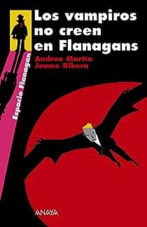Los vampiros no creen en Flanagans par Martín