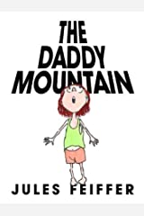 The Daddy Mountain (Bccb Blue Ribbon Picture Book Awards (Awards)) Hardcover
