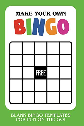 Make Your Own Bingo: Blank Bingo Templates For Fun On The Go - Green