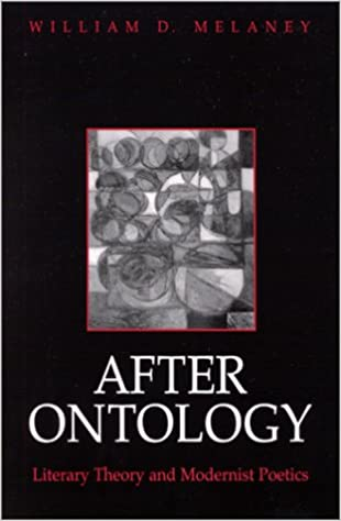 After Ontology: Literary Theory and Modernist Poetics