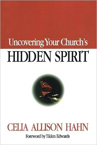 Uncovering Your Church's Hidden Spirit