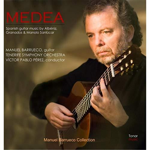 (Medea: Spanish Guitar Music By Albeniz, Granados and Manolo Sanlucar)