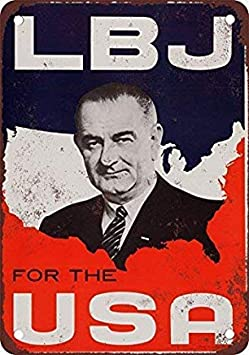 DKISEE Aluminum Safety Sign 1960 Lyndon Johnson for The USA Metal Sign Garage Signs Durable Rust Proof Warning Sign Aluminum Metal Sign 8x12