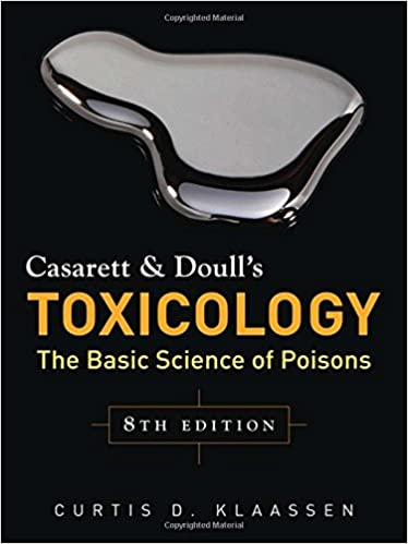 Casarett and doull's toxicology: the basic science of poisons.