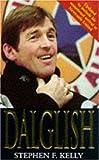 Dalglish, Stephen F. Kelly, 0747258422