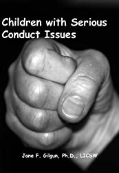 Children with Serious Conduct Issues, Part 3: Guidelines for Case Planning