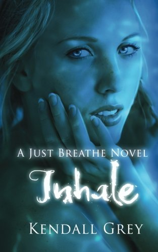 Inhale: A Just Breathe Novel