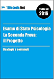 Esame di Stato Psicologia - La Seconda Prova: il Progetto