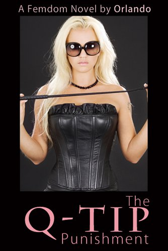 the-q-tip-punishment-a-femdom-novel