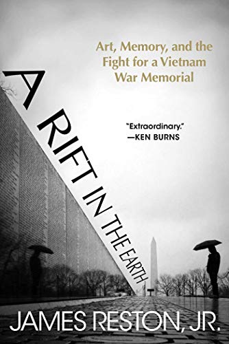 (A Rift in the Earth: Art, Memory, and the Fight for a Vietnam War Memorial)
