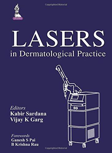 Lasers in Dermatological Practice (2014) (PDF) Kabir Sardana | UnitedVRG