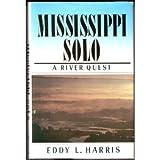 Mississippi Solo, Eddy L. Harris, 1558210016
