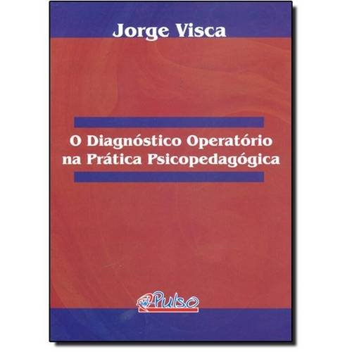 Diagnostico Operatorio Na Pratica Psicopedagogica, O