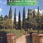 Le vase dAnduze et les vases dornement de jardin