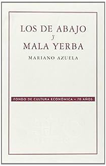 Los de Abajo y Mala Yerba par Azuela