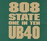 Search : 808 State / UB40 - One In Ten - ZTT - ZANG 39CD, ZTT - 4509-91454-2