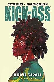 Kick-ass: A Nova Garota Vol. 3