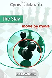 The Slav: Move by Move by Cyrus Lakdawala (2011) Paperback