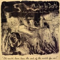 Murder By Death: Like the Exorcist, but More Breakdancing