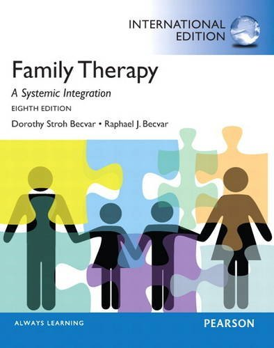 Family Therapy: A Systemic Integration by Dorothy Stroh Becvar Ph.D. (2012-10-01)