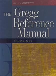 The gregg reference manual worksheets book by william a sabin the gregg reference manual a manual of style grammar usage and formatting spiritdancerdesigns Image collections