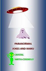 Paranormal Jokes and Haiku