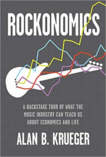 cover image Rockonomics: A Backstage Tour of What the Music Industry Can Teach Us about Economics and Life