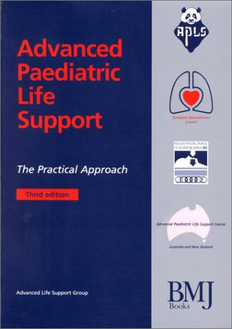 Advanced Paediatric Life Support: The Practical Approach