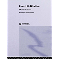 Homi K. Bhabha (Routledge Critical Thinkers)