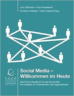 Social Media - Willkommen im Heute