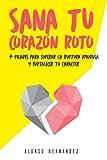 Los 6 Mejores Libros Para Superar Una Ruptura Amorosa [Video]