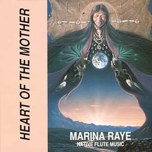 Heart of the Mother: Native Flute Music