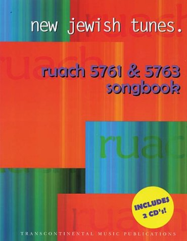 New Jewish Tunes: Ruach 5761 & 5763 Songbook: Book with 2 CDs, Melody/Lyrics/Chords