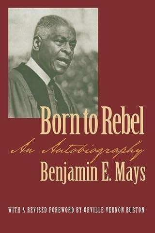 Born to Rebel: An Autobiography (Brown Thrasher Books Ser.) (Georgia Blues Dawgs)