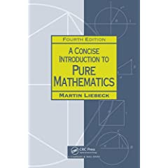 A Concise Introduction to Pure Mathematics, Fourth Edition from CRC Press