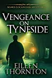 Vengeance On Tyneside (Agnes Lockwood Mysteries Book 3)