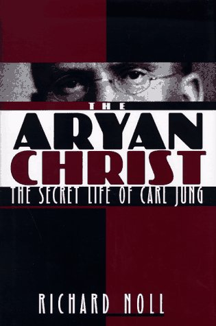 The Aryan Christ: The Secret Life of Carl Jung (Warehouse-jungs)