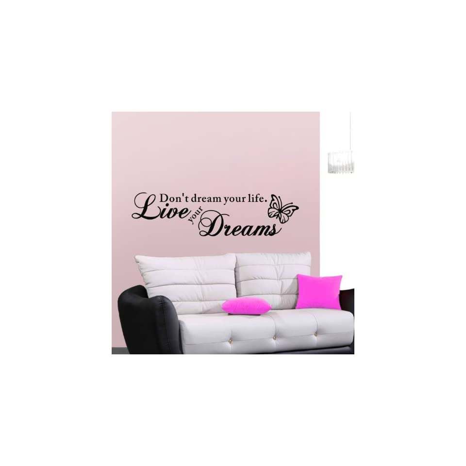 Black Butterfly with Dont Dream Your Life Live Your Dreams Quote Vinyl Home Room Decor Removable DIY Art Wallpaper Saying Lettering Wall Sticker/ Decal Mural