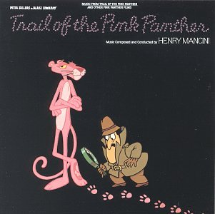 (Trail Of The Pink Panther: Music From Trail Of The Pink Panther And Other Pink Panther Films (Soundtrack Anthology))