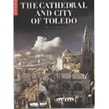 Cathedral & City of Toledo: National Monuments of Spain