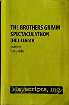 The Brothers Grimm Spectaculathon…