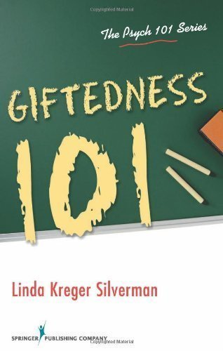 Giftedness 101 (Psych 101) by Silverman PhD, Linda Published by Springer Publishing Company 1st (first) edition (2012) Paperback