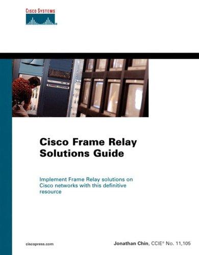 (Cisco Frame Relay Solutions Guide)