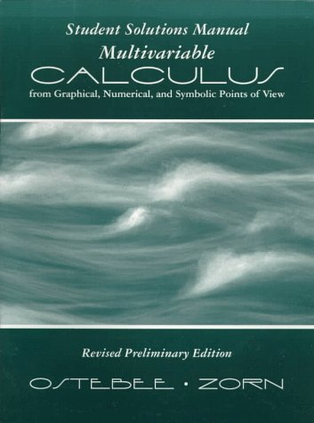 Multivariable Calculus from Graphical, Numerical, and Symbolic Points of View - Student Solutions Manual