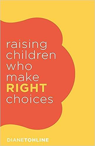 Raising Children who make Right Choices