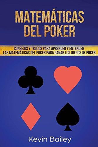 Libro : Matematicas Del Poker Consejos Y Trucos Para...