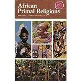 African Primal Religions, Robert C. Mitchell, 0913592978