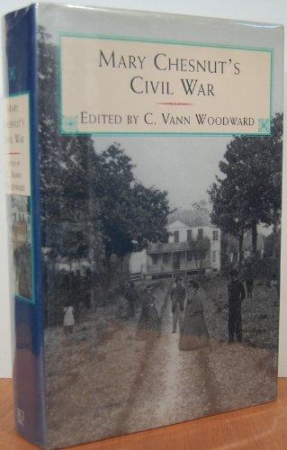 (Mary Chesnut's Civil War )