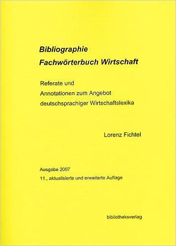 Bibliographie Fachwörterbuch Wirtschaft Referate Und Annotationen