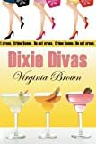 Dixie Divas, Virginia Brown, 0982175655